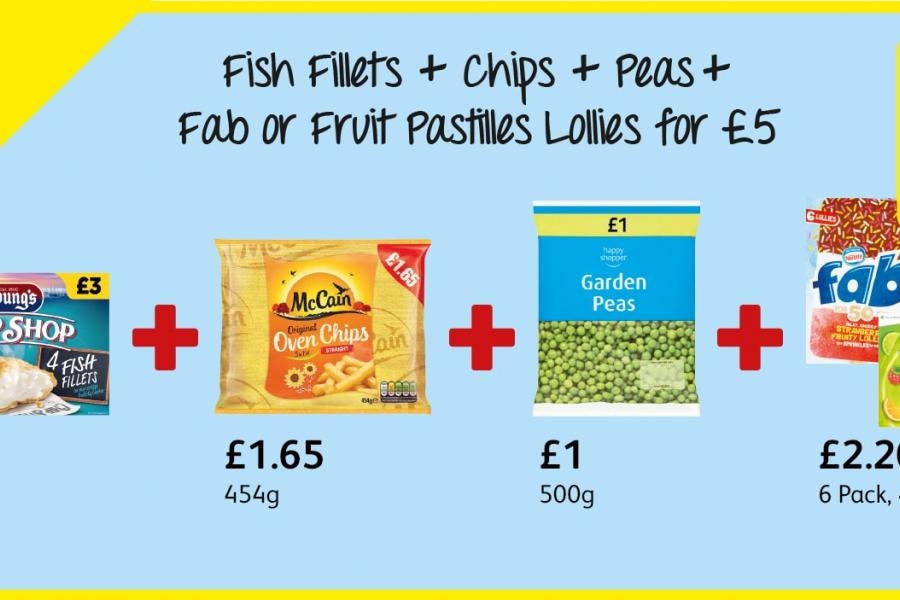Fish Fillets + Chips + Peas +  Fab or Fruit Pastilles Lollies for £5 at Londis