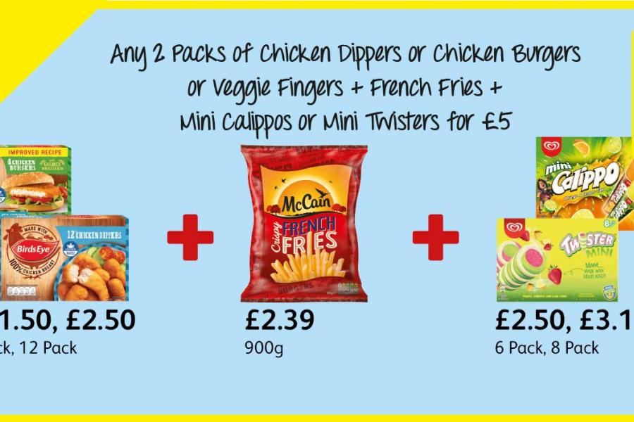 Any 2 Packs of Chicken Dippers or Chicken Burgers or Veggie Fingers + French Fries + Mini Calippos or Mini Twisters for £5 at Londis