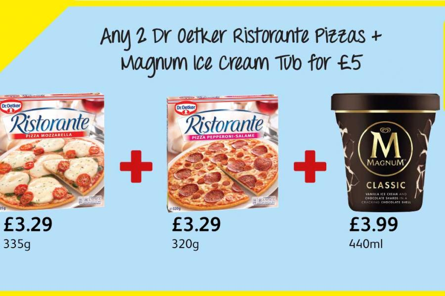 Any 2 Dr Oetker Ristorante Pizzas + Magnum Ice Cream Tub for £5 at Londis