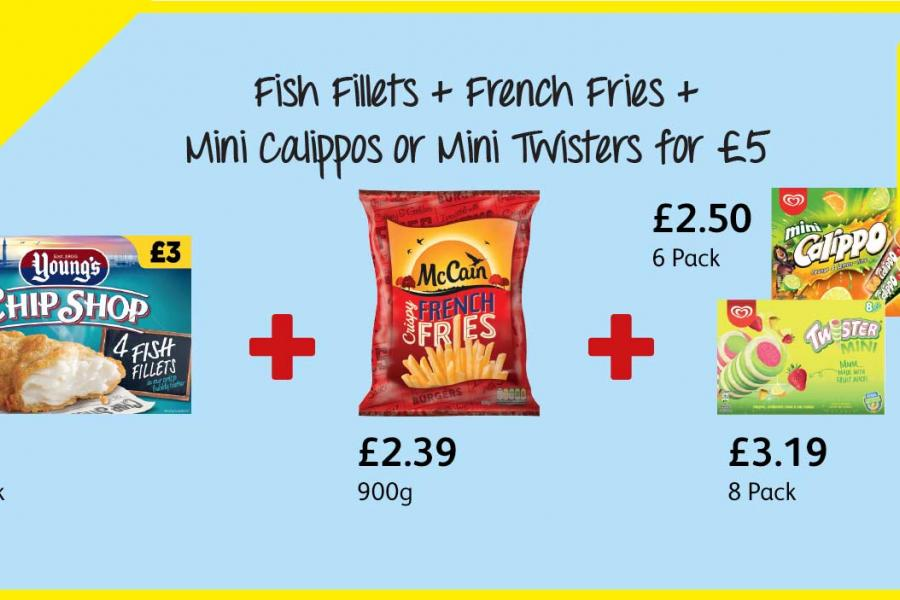 Fish Fillets + French Fries + Mini Calippos or Mini Twisters for £5 at Londis
