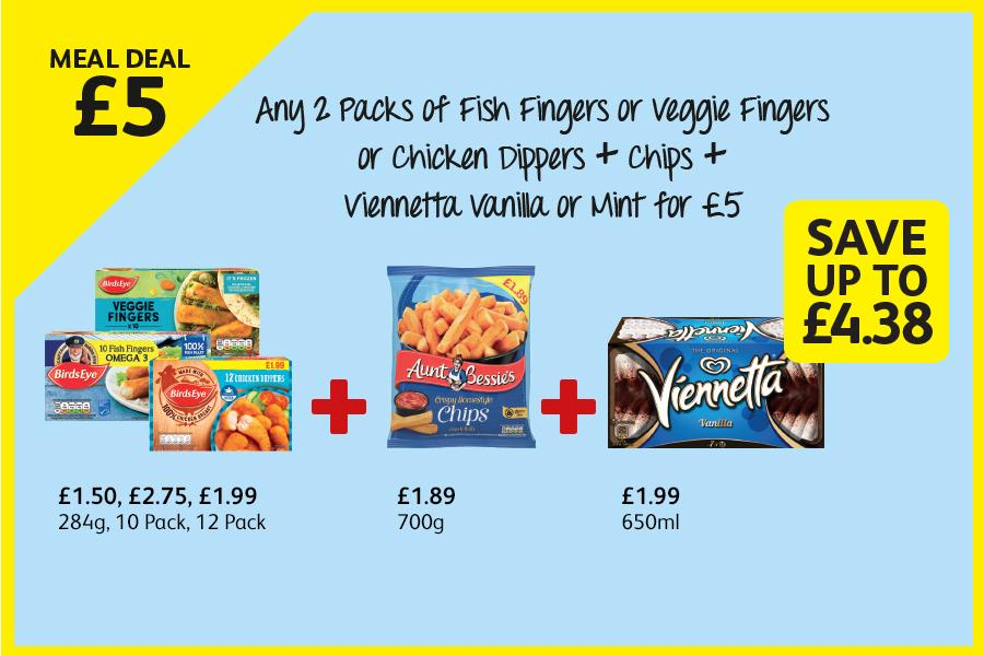 Frozen Meal Deal - Fish Fingers or Veggie Fingers or Chicken Dippers + chips + Viennetta for £5