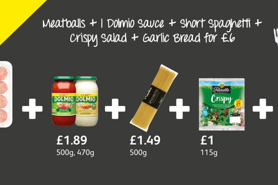 Meatballs + 1 Dolmio Sauce + Short Spaghetti +  Crispy Salad + Garlic Bread for £6