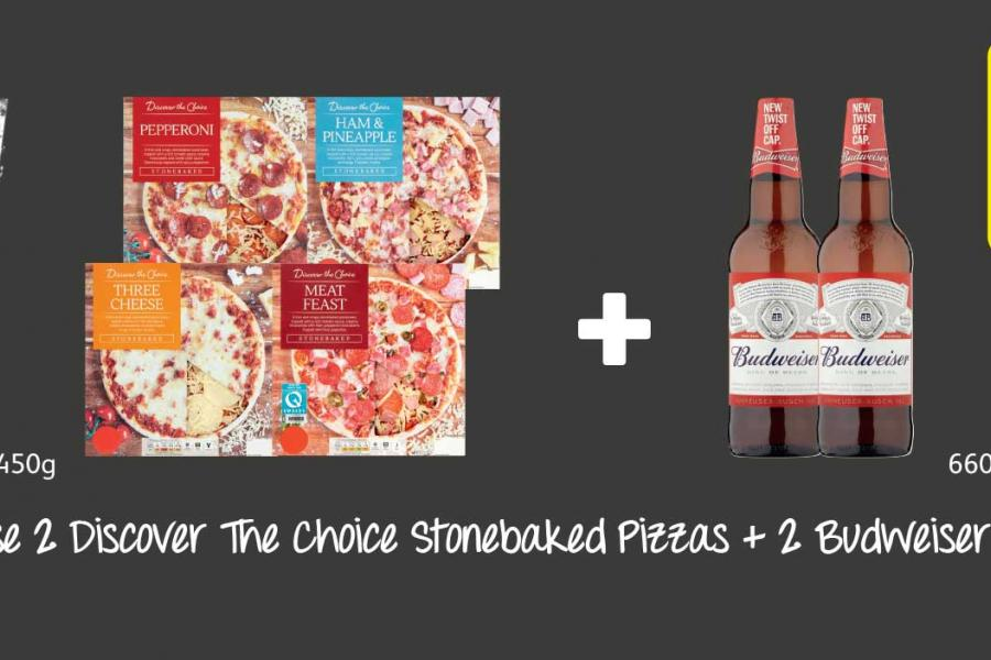Choose 2 Discover The Choice Stonebaked Pizzas + 2 Budweiser Beer at Londis