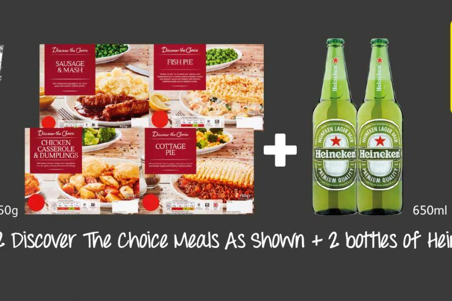 Any 2 Discover The Choice Meals As Shown + 2 bottles of Heineken at Londis