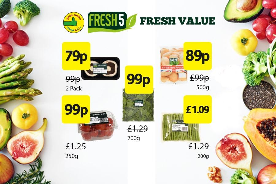 Fresh 5 Deals: Flat Mushrooms 2pk - £79p. New Potatoes 500g - 89p. Spinach 200g - 99p. Tomatoes 250g - 99p. Green beans 200g - £1.09 at Londis