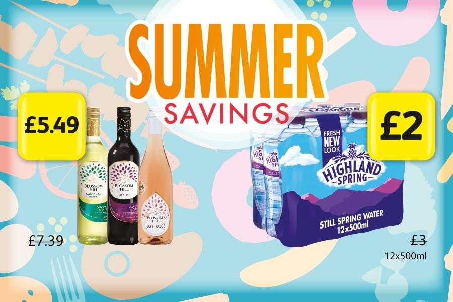 SUMMER SAVINGS: Blossom Hill 75cl - £5.49. Highlands Still Spring Water - £2 at Londis