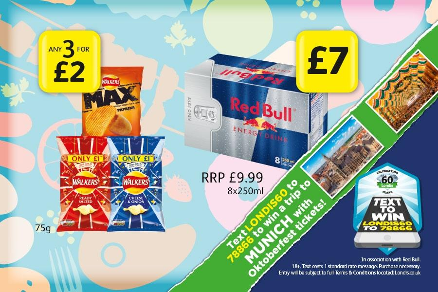 MEGA DEALS: Walkers Crisps 75g - Any 3 for £2. Red Bull 8x250ml - £7 (Text LONDIS60 to 78866 to won a trip to Munich)