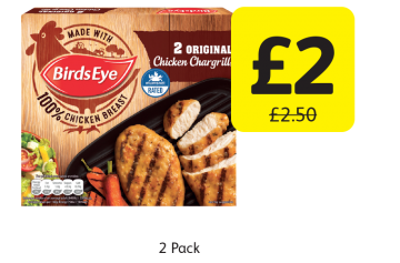 Birds Eye Chicken Chargrills Original, Was £2.50 - Now only £2 at Londis