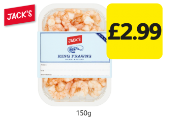 Jack's King Prawns, was £3.59 - Now only £2.99 at Londis