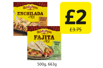 Old El Paso Dinner Kit, was £3.75 - Now only £2 at Londis