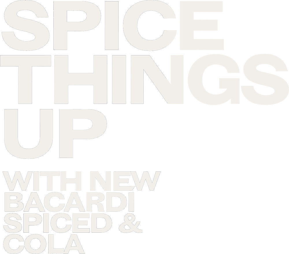 Spice things up with Bacardi Spiced and Cola
